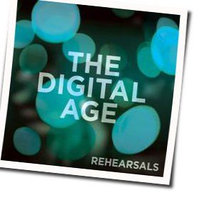 The Digital Age tabs and guitar chords