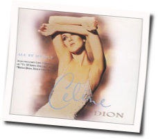 Celine Dion guitar chords for All by myself