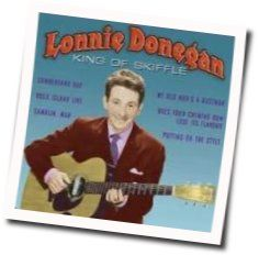 Lonnie Donegan tabs and guitar chords