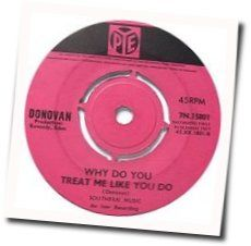 Donovan chords for Why do you treat me like you do