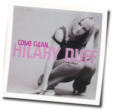 Hilary Duff tabs for Come clean
