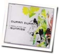 Duran Duran chords for Reach up for the sunrise