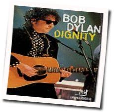Bob Dylan chords for Dignity