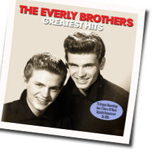The Everly Brothers tabs and guitar chords