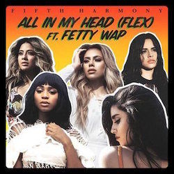 Fifth Harmony chords for All in my head flex (Ver. 3)