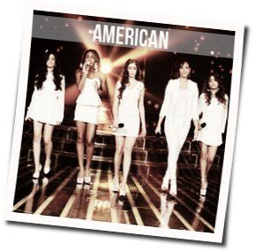 Fifth Harmony chords for American