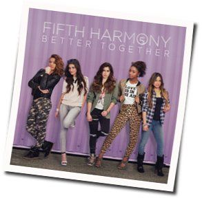 Fifth Harmony bass tabs for Better together