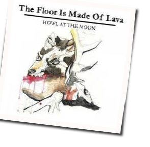 The Floor Is Made Of Lava chords for Lost in the woods