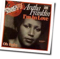 Aretha Franklin chords for Im in love