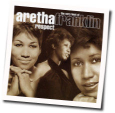 Aretha Franklin chords for Respect