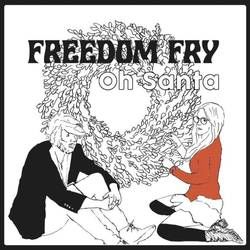 freedom fry oh santa bad world tabs and chods