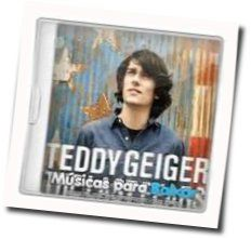 Teddy Geiger tabs and guitar chords