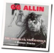 Gg Allin chords for Dont talk to me