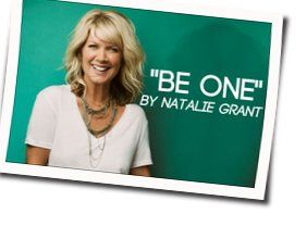 Natalie Grant chords for Be one acoustic