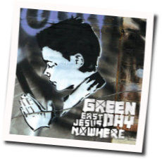 Green Day chords for East jesus nowhere