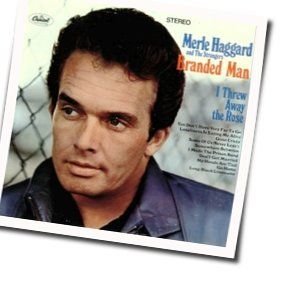 Merle Haggard guitar chords for Branded man (Ver. 2)