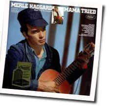 Merle Haggard chords for Mama tried