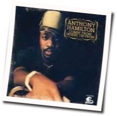 Anthony Hamilton tabs and guitar chords
