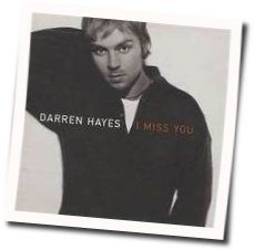 Darren Hayes chords for I miss you