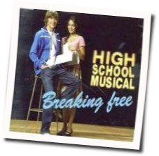 High School Musical chords for Breaking free