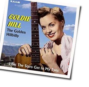 Goldie Hill tabs and guitar chords