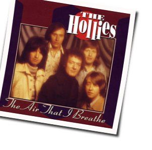 The Hollies chords for The air that i breathe