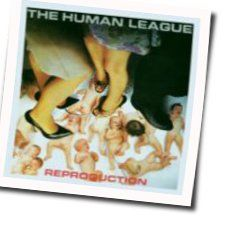The Human League tabs and guitar chords