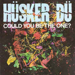 Hüsker Dü guitar chords for Could you be the one