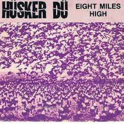 Hüsker Dü guitar tabs for Eight miles high