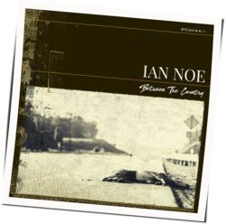 Ian Noe guitar chords for Lonesome as it gets