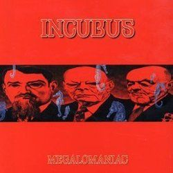 Incubus chords for Megalomaniac