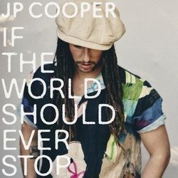 Jp Cooper chords for If the world should ever stop