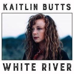 Kaitlin Butts guitar chords for White river