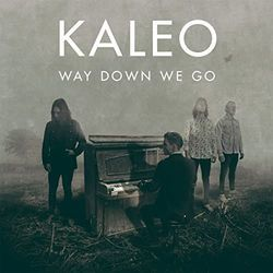 Kaleo bass tabs for Way down we go