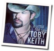 Toby Keith tabs and guitar chords