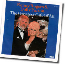 Kenny Rogers And Dolly Pardon chords for The greatest gift of all (Ver.  2)