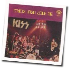 Kiss guitar tabs for Cmon and love me
