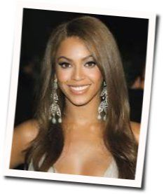Beyonce Knowles tabs and guitar chords