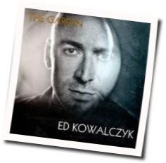 Ed Kowalczyk tabs and guitar chords