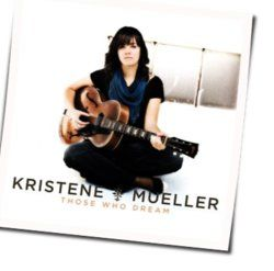 Mueller Kristene tabs and guitar chords