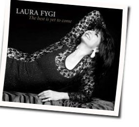 Laura Fygi guitar chords for The good life
