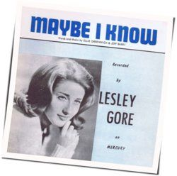 Lesley Gore chords for Maybe i know