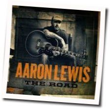 Aaron Lewis tabs and guitar chords