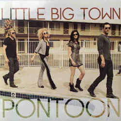 Little Big Town guitar chords for Pontoon
