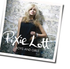 Pixie Lott chords for Boys and girls
