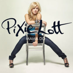 Pixie Lott tabs for Mama do uh oh uh oh