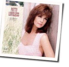 Patty Loveless chords for Out of control raging fire