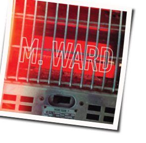 M. Ward guitar chords for Girl from conejo valley