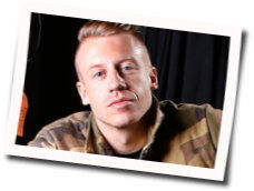 Macklemore And Ryan Lewis guitar chords for Growing up