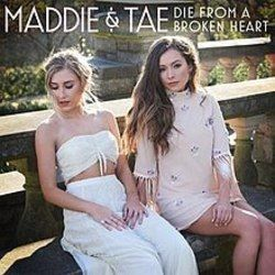 Maddie And Tae guitar chords for Die from a broken heart